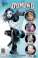 "Cover image for Domino. Vol. 2, Soldier of fortune / Gail Simone, Fabian Nicieza, Dennis ""Hopeless"" Hallum [and 1 other], writers ; David Baldeón, Michael Shelfer, Victor Ibañez [and 3 others], artists ; David Baldeón, Michael Shelfter, Alberto Alburquerque [and 1 other], pencilers ; Jesus Aburtov, Guru-eFX, Carlos Lopez [and 1 other], color artists ; Roberto Poggi, Victor Olazaba, Ed Tadeo [and 1 other], inkers ; VC's Clayton Cowles, letterer."