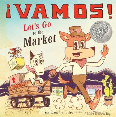 Cover image for ¡Vamos! Let's go to the market / by Raúl the Third ; colors by Elaine Bay.