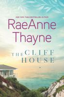Cover image for The cliff house / RaeAnne Thayne.