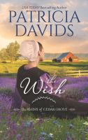 Cover image for The wish / Patricia Davids.