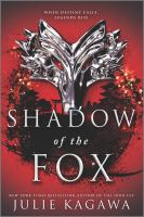 Cover image for Shadow of the fox / Julie Kagawa.
