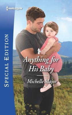 Cover image for Anything for his baby / Michelle Major.