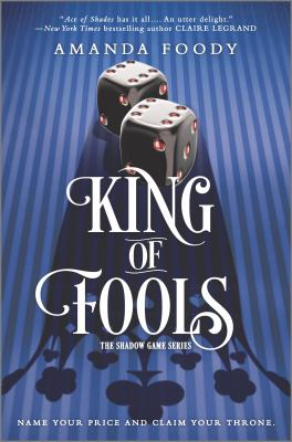 Cover image for King of fools / Amanda Foody.