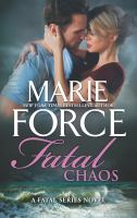 Cover image for Fatal chaos / Marie Force.
