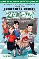 Cover image for Detention of doom / written by Derek Fridolfs ; illustrations by Dustin Nguyen.