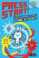 Cover image for Super Rabbit Boy powers up! / by Thomas Flintham.