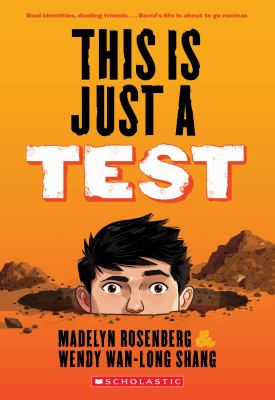 Cover image for This is just a test : a novel / by Madelyn Rosenberg and Wendy Wan-Long Shang.