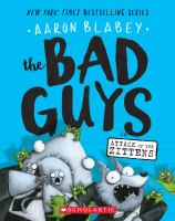 Cover image for The Bad Guys in Attack of the Zittens / Aaron Blabey.