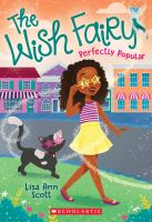 Cover image for Perfectly popular / Lisa Ann Scott ; illustrated by Heather Burns.