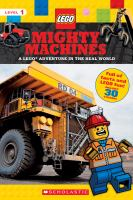 Cover image for Mighty Machines : a Lego adventure in the real world.