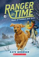 Cover image for Night of soldiers and spies / Kate Messner ; illustrated by Kelley McMorris.