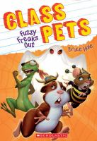 Cover image for Fuzzy freaks out / Bruce Hale.