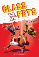 Cover image for Fuzzy fights back / Bruce Hale.