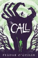 Cover image for The call / Peadar O'Guilin.
