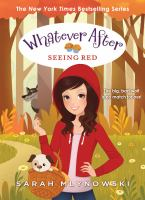 Cover image for Seeing Red / Sarah Mlynowski.
