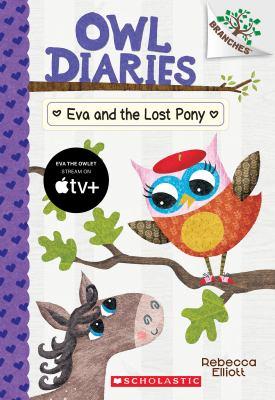 Cover image for Eva and the lost pony / Rebecca Elliott.