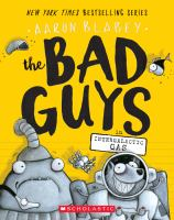 Cover image for The bad guys in intergalactic gas / Aaron Blabey.
