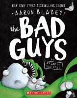 Cover image for The bad guys in Alien vs. Bad Guys / Aaron Blabey.