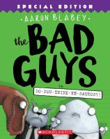 Cover image for The bad guys in do-you-think-he-saurus?! / Aaron Blabey.
