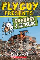 Cover image for Garbage and recycling / Tedd Arnold