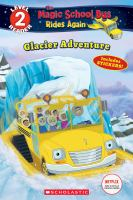 Cover image for Glacier adventure / adapted by Samantha Brooke.