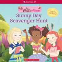 Cover image for WellieWishers. Sunny day scavenger hunt. / adapted by Meredith Rusu from the screenplay by Kati Rocky.