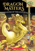 Cover image for Treasure of the Gold Dragon / by Tracey West ; illustrated by Sara Foresti.