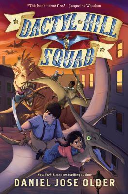Cover image for Dactyl Hill Squad / Daniel José Older.