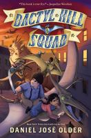 Cover image for Dactyl Hill Squad / Daniel José Older.