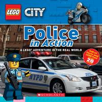 Cover image for Police in action : a LEGO adventure in the real world / [Penelope Arlon].