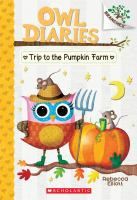 Cover image for Trip to the pumpkin farm / Rebecca Elliott.