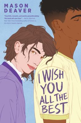 Cover image for I wish you all the best / Mason Deaver.