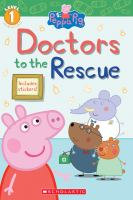 Cover image for Doctors to the rescue / adapted by Meredith Rusu.