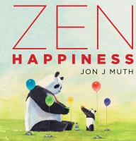Cover image for Zen happiness / with artwork by Jon J. Muth.