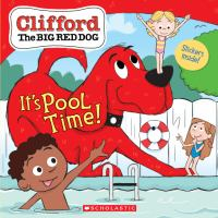 Cover image for It's pool time! / written by Meredith Rusu ; illustrated by Remy Simard.