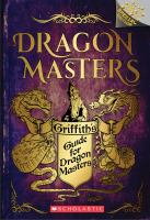 Cover image for Griffith's Guide for Dragon Masters
