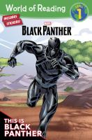 Cover image for This is Black Panther / adapted by Alexadnra West ; illustrated by Simone Boufantino, Davide Mastrolondardo, and Fabio Paciulli.