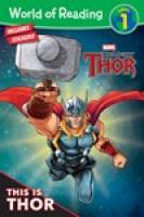Cover image for This is Thor / written by Alexandra West ; illustrated by Roberto DiSalvo, Simone Boufantino, and Tomasso Moscardini.