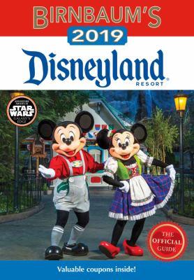 Cover image for Birnbaum's 2019 Disneyland Resort / Jill Safro, editor.