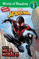 Cover image for This is Miles Morales / adapted by Alexandra West ; illustrated by Aurelio Mazzara and Gaetano Petrigno.