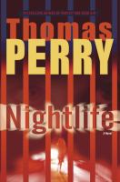 Cover image for Nightlife : a novel / Thomas Perry.
