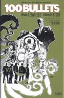 Cover image for 100 bullets. [13], Wilt / Brian Azzarello, writer ; Eduardo Risso, artist ; Patricia Mulvihill, colorist ; Clem Robins, letterer.