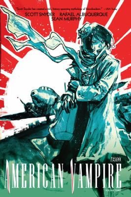 Cover image for American vampire. Volume three / writer, Scott Snyder ; artists, Rafael Albuquerque, Sean Murphy, Danijel Zezelj ; colorists, Dave McCraig, Dave Stewart ; letterers, Steve Wands, Pat Brosseau.