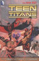 Cover image for Teen Titans. Volume 1, It's our right to fight / Scott Lobdell, writer ; Brett Booth, penciler ; Norm Rapmund, inker ; Andrew Dalhouse, colorist ; Dezi Sienty, Carlos M. Mangual, Travis Lanham, letterers ; Brett Booth, Norm Rapmund & Andrew Dalhouse, original series & collection cover artists..