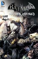 Cover image for Batman. vol. 2, Arkham unhinged / Derek Fridolfs, writer ; Jorge Jimenez ... [et al.], artists.