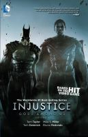 Cover image for Injustice. Gods among us. Volume 2 / Tom Taylor, writer ; Mike S. Miller, Bruno Redondo, Tom Derenick, Kevin Maguire, Neil Googe, Jheremy Raapack, Xermanico, Jonas Trindade, artists ; Rosemary Cheetham, Alejandro Sanchez, David Lopez & Santi Casas of Ikari Studio, colorists ; Wes Abbott, letterer.