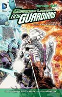 Cover image for Green Lantern, new guardians. Volume 4, Gods and monsters / justin Jordan, Robert Venditti, writers ; Brad Walker ... [et al.], artists.