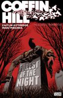 Cover image for Coffin Hill. Vol. 1, Forest of the Night / Caitlin Kittredge, writer ; Inaki Miranda, Stephen Sadowski & Mark Farmer, artists ; Eva De La Cruz, colorist ; Travis Lanham, letterer.