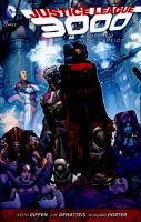 Cover image for Justice League 3000. (The New 52) Volume 2, The Camelot war / Keith Giffen, J.M. Dematteis, writers ; Howard Porter, artist.