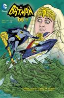 Cover image for Batman '66. Vol. 2 / written by Jeff Parker, Tom Peyer ; art by Ty Templeton, Ted Naifeh, Christopher Jones, Derec Donovan, Rubén Procopio, Craig Rousseau, Chris Sprouse, Karl Story, David Williams, Kelsey Shannon, Joëlle Jones ; colors by Tony Aviña, Lee Loughridge, Kelsey Shannon, Nick Filardi ; letters by Wes Abbott.